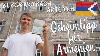 REISE IN EINEN STAAT DER OFFIZIELL NICHT EXISTIERT   Armenien Artsakh Bergkarabach