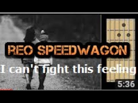 I cant fight this feeling - REO Speedwagon - guitar chords - YouTube