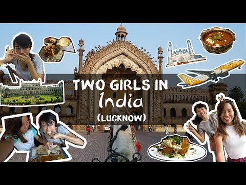 Two Girls in India — Ep. 1 Lucknow   The Travel Intern