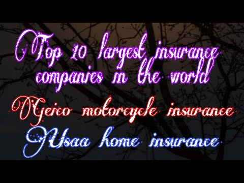 Top 10 largest insurance companies in the world || geico motorcycle insurance || usaa home insurance