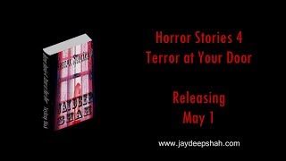 Horror Stories 4: Terror at Your Door (Book Trailer 2)