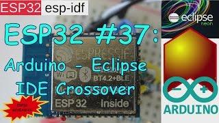Video ESP32 #37: Ardiuno - Eclipse Crossover + ESP32 Giveaway download MP3, 3GP, MP4, WEBM, AVI, FLV Agustus 2018