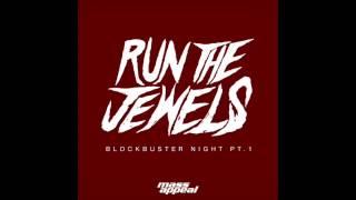 Blockbuster Night, Pt. 1 (Clean Version) - Run The Jewels