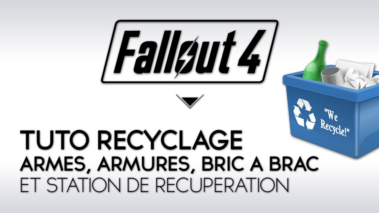 fallout 4 tuto craft fr recyclage arme armures. Black Bedroom Furniture Sets. Home Design Ideas