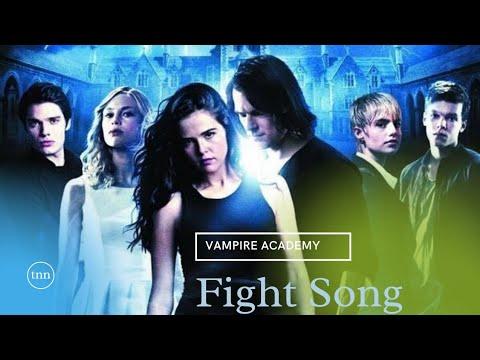 Vampire Academy   Fight Song
