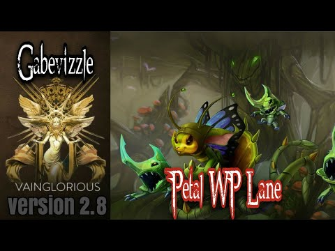 Gabevizzle | Petal WP Lane  - Vainglory hero gameplay from a pro player