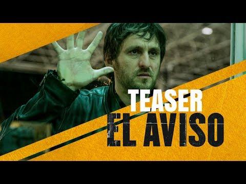EL AVISO - Teaser tráiler - Marzo en cines
