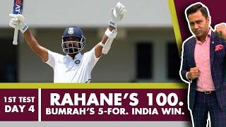 #WIvIND: RAHANE's 100. BUMRAH's 5-for. INDIA WIN   #AakashVani