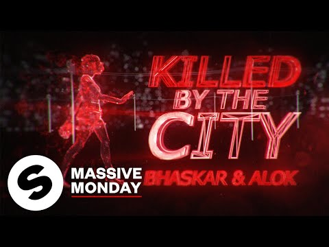 Bhaskar & Alok - Killed By The City (Official Lyric Video)