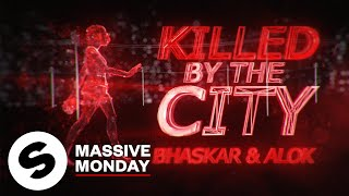Baixar Bhaskar & Alok - Killed By The City (Official Lyric Video)