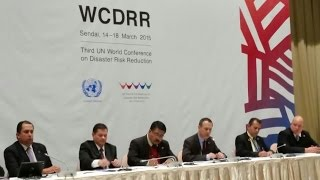 Inicia la III Conferencia Mundial de las Naciones Unidas sobre la Reducción del Riesgo de Desastres