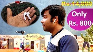 The Rs.800 Wireless AirPod Killer | Apple AirPods First Copy For iPhone & Android
