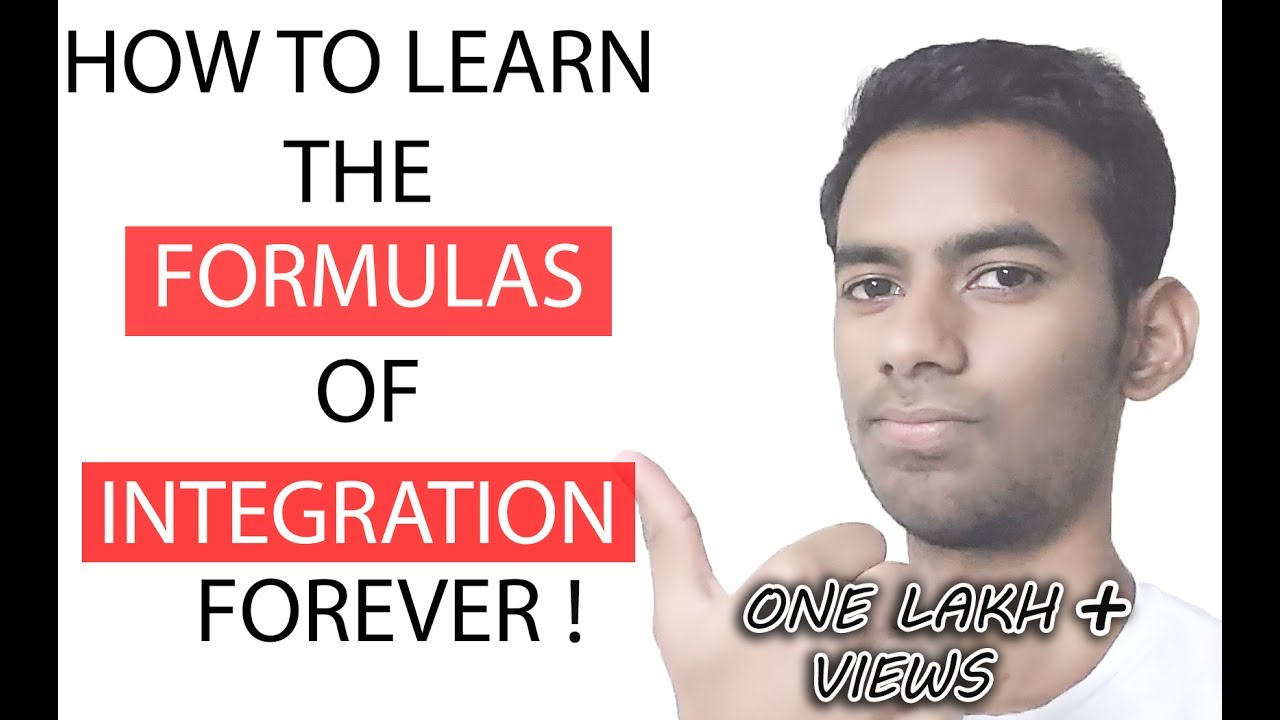 How To Learn The Integration Formulas Easily?