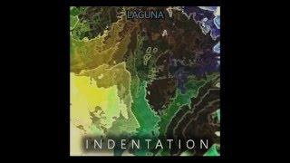 Video Laguna - Indentation (Full Album) download MP3, 3GP, MP4, WEBM, AVI, FLV Agustus 2018