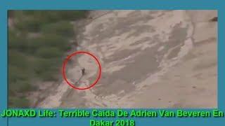 Terrible Caída De Adrien Van Beveren En Dakar 2018