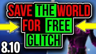 Fortnite Save The World For Free Glitch! Fortnite Glitches! Fortnite Season 8 Glitches!