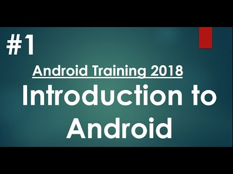 android-tutorial-(2018)---01---introduction-to-android