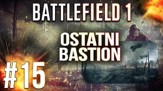 Szturm na Blizna Saint-Quentin - Battlefield 1 multiplayer pl - BF1 gameplay #15
