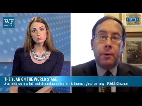 The yuan on the world stage | World Finance