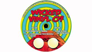 Wickedsquad - Doctors Darling ft. Dr. Ringding [WickedVinyl07]