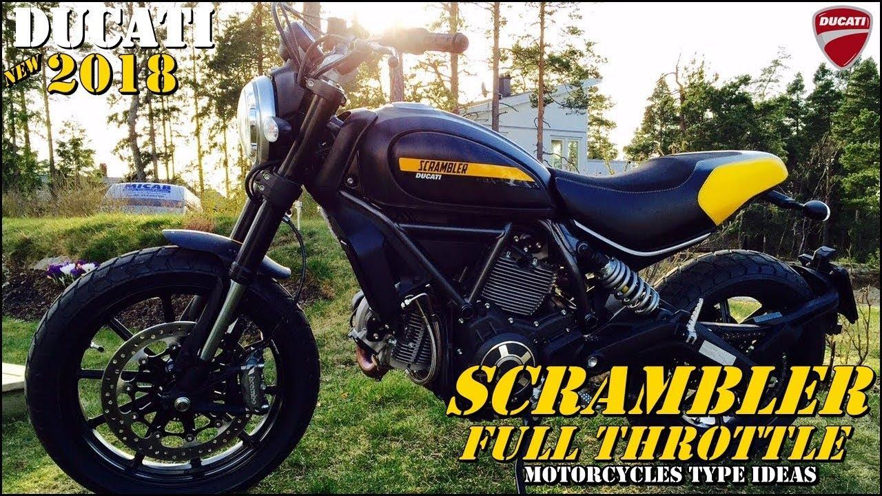2018 Ducati Scrambler Full Throttle Test Ride And Details Youtube