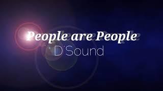 D'Sound - People are People Lyrics