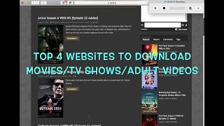 Top 4 Websites for Movies/TV Shows/Adult Videos (xxx) (May 2018)