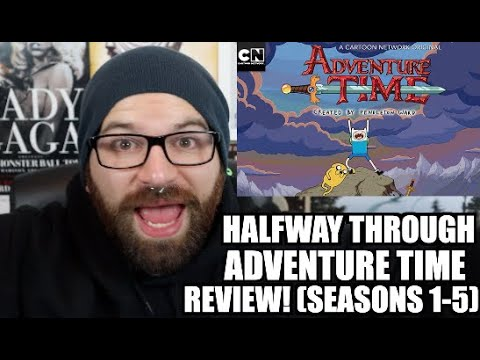 MY HALFWAY THROUGH ADVENTURE TIME REVIEW! (BUT IT'S 2020)