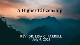 A Higher Citizenship July 4