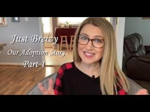 Download Our Adoption Story Part 1