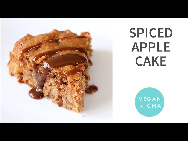 SPICED APPLE CAKE | Vegan Richa Recipes