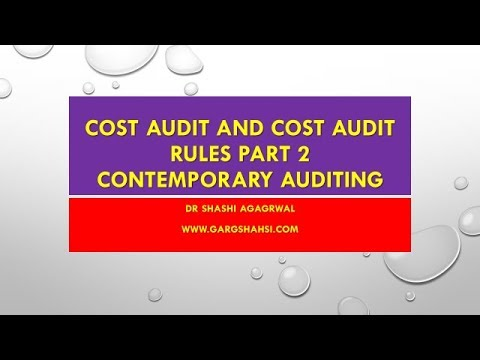 COST AUDIT AND COST AUDIT RULES PART  2