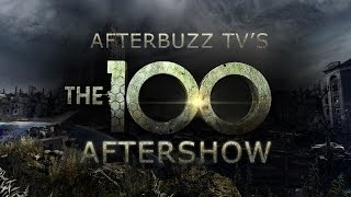 The 100 Season 3 Episode 5 Review & AfterShow | AfterBuzz TV