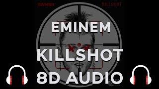 Eminem Killshot 8D Audio (MGK Diss) (Full Version)