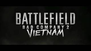 Battlefield: Bad Company 2 Vietnam - E3 Announcement Trailer