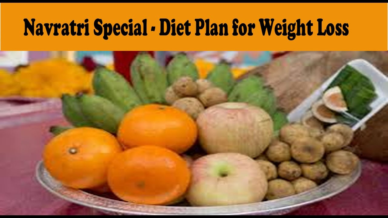 Navratri special diet plan for weight loss also rh youtube