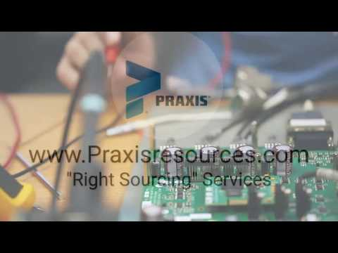 Praxis Resources  Electro-Mechanical and Electronic Component, Electronic Manufacturing (EMS)