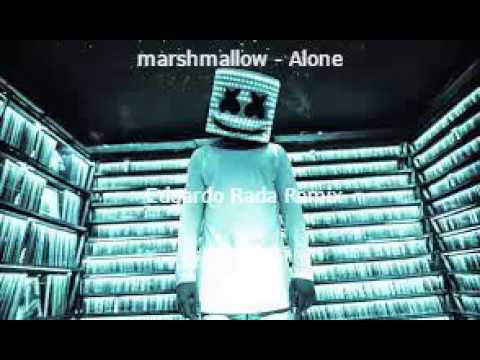 Marshmallow  - Alone (Edgardo Rada Remix)