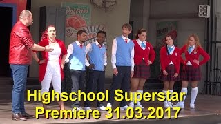 Movie Park 2017 Highschool Superstar - Premiere 1. Vorstellung 2017 – Musik Show 31.03.2017