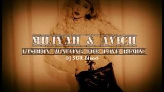 加藤ミリヤ & Avicii - Fashion (Waiting For Love Remix) - DJ SGR Blend