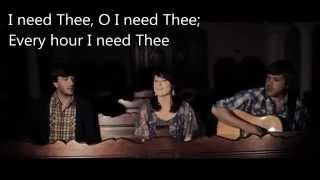 Chelsea Moon - I Need Thee Every Hour (With Lyrics)