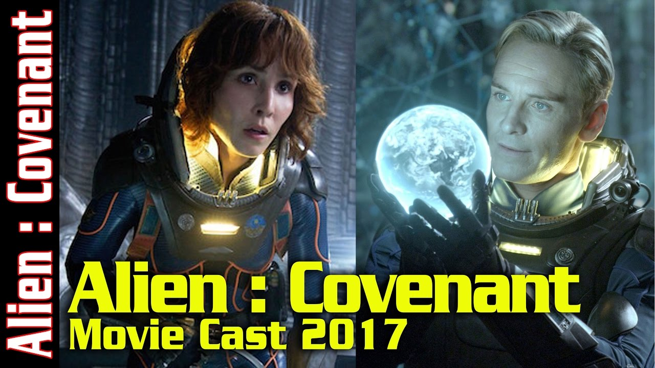 alien covenant movie cast 2017 hd youtube