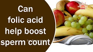 Can folic acid help boost sperm count | English Health Tips