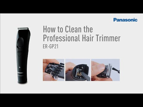 How to Clean and Maintenance ER-GP21 |Panasonic Professional Hair Clipper