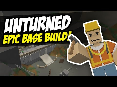 EPIC BASE BUILD - Unturned Speed Build | Possibly Unraidable?!