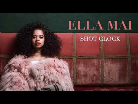 Ella Mai – Shot Clock Audio