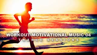 aMAZING wORKOUT mUSIC vol04 - Trance Sessions I