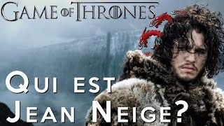 GAME OF THRONES : Les théories sur Jon Snow