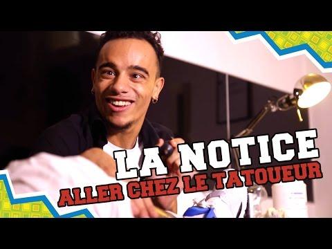 LA NOTICE - ALLER CHEZ LE TATOUEUR