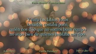 Pablo Alborán - Curo tus labios (con letra, canción original)